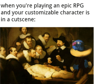 rpg: when you're playing an epic RPG  and your customizable character is  in a cutscene: