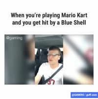 Every time 😭: When you're playing Mario Kart  and you get hit by a Blue Shell  @gaming  @GAMING I guff.com Every time 😭