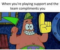 = LeagueMemes ft. Wingolos =  Wingolos www.youtube.com/c/wingolos www.twitch.tv/wingolos: When you're playing support and the  team compliments you = LeagueMemes ft. Wingolos =  Wingolos www.youtube.com/c/wingolos www.twitch.tv/wingolos