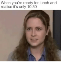 Memes, Time, and 🤖: When you're ready for lunch and  realise it's only 10:30 Time is passing by really slow, I think I'm dead.