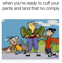 😂😂😂💯 skatermemes: when you're ready to cuff your  pants and land that no comply 😂😂😂💯 skatermemes
