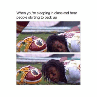 lmao @humor you all the time: When you're sleeping in class and hear  people starting to pack up lmao @humor you all the time