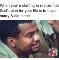 "Memes, 🤖, and Php: When you're starting to realize that  God's plan for your life is to never  marry & die alone 😩😂 we often think ""God is saving someone for me"" and dream having a happy family & a house with a white picket fence, etc etc-and if that doesn't happen, we're left wondering ""why God?"" 🔻🔻🔻🔻 God's plan for us isn't necessarily to have a 'happy comfortable life'-it surely wasn't the case for the Early Church or for the Church in regions like the Middle East. I'm certain their prayers are nothing like ours. 😑 no, just like we have 1st world problems, we have 1st world prayers-n they're often focused on our own insatiable desires-happiness. 🔻🔻🔻🔻 the Apostle Paul encouraged us by writing: ""I have learned the secret of being content in any and every situation, whether well fed or hungry, whether living in plenty or in want. I can do all this through him who gives me strength."" (Php. 4:12-13) 🙏Brothers & Sisters, let's pray for contentment. God bless."
