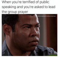 Church, Prayer, and Hilarious: When you're terrified of public  speaking and you're asked to lead  the group prayer  alexmakeschristianmemes 8 Hilarious Church Camp Experiences That Are Just Too Real