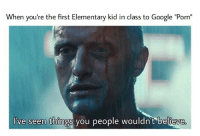 "<p>Blade runner memes on the rise? via /r/MemeEconomy <a href=""http://ift.tt/2DMp9X1"">http://ift.tt/2DMp9X1</a></p>: When you're the first Elementary kid in class to Google ""Porn""  've seen things you people wouldn't believe <p>Blade runner memes on the rise? via /r/MemeEconomy <a href=""http://ift.tt/2DMp9X1"">http://ift.tt/2DMp9X1</a></p>"