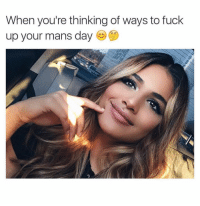 Fuck, Dank Memes, and Creatures: When you're thinking of ways to fuck  up your mans day Unstable Creatures. 🤦🏽♂️ GirlyThings