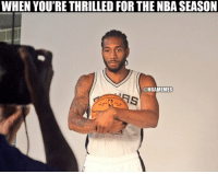 Nba, Spurs, and Nationalism: WHEN YOU'RE THRILLED FOR THE NBASEASON  ONBAMEMES Kawhi is pumped. #Spurs Nation