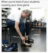 One day this will be Bernie Sanders.: When you're tired of your students  roasting your shoe game  @NBAMEMES One day this will be Bernie Sanders.