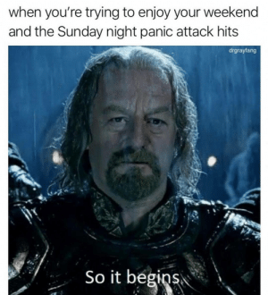 Let the stress begin: when you're trying to enjoy your weekend  and the Sunday night panic attack hits  drgrayfang  So it begins Let the stress begin