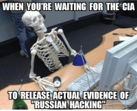 Not gonna happen because there is none. ------------ MakeAmericaGreatAgain MAGA HillaryForPrison2016 Nobama BuildTheWall Merica USA Trump2016 TrumpPence2016 BlueLivesMatter AllLivesMatter DonaldTrump Deplorables DeplorableLivesMatter: WHEN YOURE WAITING FOR THE CIA  TO RELEASE ACTUAL EVIDENCE OF  RUSSIAN HACKING Not gonna happen because there is none. ------------ MakeAmericaGreatAgain MAGA HillaryForPrison2016 Nobama BuildTheWall Merica USA Trump2016 TrumpPence2016 BlueLivesMatter AllLivesMatter DonaldTrump Deplorables DeplorableLivesMatter