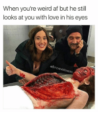 He doesn't exist but ok 🙄🙄 fakenews strangerthings luv gore weirdo oddcouple: When you're weird af but he still  looks at you with love in his eyes  @BITCHENWEINERS He doesn't exist but ok 🙄🙄 fakenews strangerthings luv gore weirdo oddcouple
