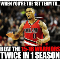 Okay Blazers I see you: WHEN YOURETHE 1STTEAMTO.  @NBAMEMES  ORLAND  BEAT THE  15-16 WARRIORS  TWICEIN 1 SEASON Okay Blazers I see you