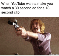 "Tumblr, youtube.com, and Blog: When YouTube wanna make you  watch a 30 second ad for a 13  second clip  mematic.net <p><a href=""http://awesomacious.tumblr.com/post/173073751279/forced-compliance"" class=""tumblr_blog"">awesomacious</a>:</p>  <blockquote><p>Forced compliance</p></blockquote>"