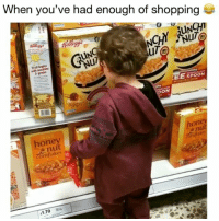 Funny, Memes, and Shopping: When you've had enough of shopping  0  UNCH  NuTe  ul  uT  begins  EE SPOON  honev  nut  cornflakes  one  comfiake get me out of here!😂 👉🏻(@bestvideos shopping funny) Credit: @baileylennon_
