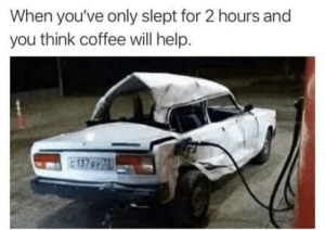 laughoutloud-club:  Black Friday morning: When you've only slept for 2 hours and  you think coffee will help.  137BY laughoutloud-club:  Black Friday morning