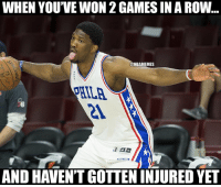 Trust the process.  #Sixers Nation!: WHEN YOU'VE WON 2 GAMES IN A ROW  @NBAMEMES  PHILA  21  AND HAVEN'T GOTTEN INJURED YET Trust the process.  #Sixers Nation!