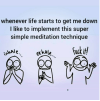 Life, Meditation, and Simple: whenever life starts to get me down  I like to implement this super  simple meditation technique  hale.xhateuck it  inkAle Meditation is key...🔑💯 https://t.co/ZclEHOePKO