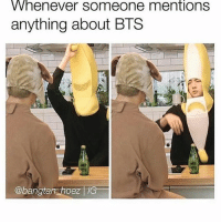 Whenever Someone mentions  anything about BTS  abangtansThoezTh Go watch kiwis live ~Michaela ( @michaela552 )•••••••••••••••••••••••••••••••• TAGS TAGS TAGS TAGS TAGS tumblrtextpost tumblrposts textpost tumblr shrek instatumblr memes posts phan funnythings 😂 same funny haha loltumblr lol relatable rarepepe funnythings funnytextposts pepeislife meme funnystuff pepe food spam