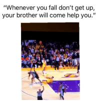 "Basketball, Fall, and Nba: ""Whenever you fall don't get up,  your brother will come help you."" Did him wrong 😂 (Via ‪1j9p9o6‬-Twitter)"