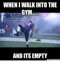 Aww, Gym, and Meme: WHENIWALK INTO THE  GYM  AND ITS EMPTY  meme crunch com Aww hell yeah 💪😂 . @officialdoyoueven 👈