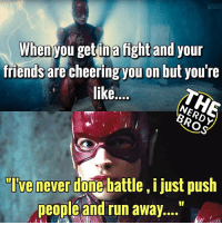 "Batman, Lit, and Marvel Comics: Whenyou getlina fight and your  friendsare cheering you on but you re  like...  ""Ivenever donebattle, i just push  people and run away "" I think Ezra Miller is gonna be lit in JL. What do you guys think? - - GeekFaction thenerdybros Trendy Robin wonderwoman flash cyborg superman JusticeLeague Batman thedarkknight nightwing like4like instagood DC marvel comics superhero Fandom marvel detectivecomics warnerbros superheroes theherocentral hero comics avengers starwars justiceleague harrypotter herocentral starwars follow4follow"
