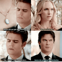 — who's your favorite couple on tvd?: Where did you get that necklace?  You gave it to me  Paul Wesley ig  No, I didn't. That's Katherine's  Seems She accepted our invitation. — who's your favorite couple on tvd?