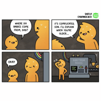 Memes, Tron, and 🤖: WHERE DO  BABIES COME  FROM, DAD?  OKAY  SAFELH  WEB  TOON  ENDANGERED  IT'S COMPLICATED  SON. I'LL EXPLAIN  WHEN YOU'RE  OLDER  BABY TRON  3000  (O  O O O Hehe comics webcomics safelyendangered lol