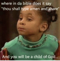 """The Dank Anti-Meme: where in da bible does it say  """"thou shall type amen and share''  And you will be a child of God The Dank Anti-Meme"""