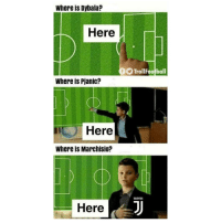 Memes, Juventus, and 🤖: Where is Dybala?  Here  TrollFootball  Where is Pianic?  Here  Where is Marchisio?  UUENTUS  Here One for Juventus fans😥❤