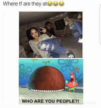 Bruh, Funny, and Kanye: Where tf are they at  WHO ARE YOU PEOPLE? THANK YOU FOR 37k 😍 ❤️ . . follow me @dailyinserts for lit memes 😎🔫 . memes meme lmao nochill yeezy desiigner tupac lit sponegbob bruh kodak lmfao followforfollow ricegum like4like funny musically savage kanye mixtape vines realniggahours lilyachty triggered follow4follow