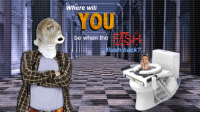 """Reddit, Back, and Com: Where will  YOU  be when the  flush back?. <p>[<a href=""""https://www.reddit.com/r/surrealmemes/comments/865mta/why_are_the_back/"""">Src</a>]</p>"""