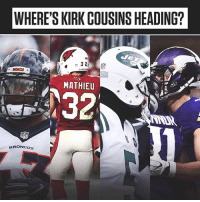 The free agent QB Kirk Cousins announced his top four teams he wants to land with. ⬇️🔥 - WHERE WILL KIRK COUSINS END UP? A) Denver Broncos B) Arizona Cardinals C) New York Jets D) Minnesota Vikings: WHERE'S KIRK COUSINS HEADING?  MATHIEU  32  BRONCOs The free agent QB Kirk Cousins announced his top four teams he wants to land with. ⬇️🔥 - WHERE WILL KIRK COUSINS END UP? A) Denver Broncos B) Arizona Cardinals C) New York Jets D) Minnesota Vikings