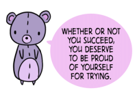 <p>Positive Doodles 💜</p>: WHETHER OR NOT  YOU SUCCEED,  YOU DESERVE  TO BE PROUD  OF YOURSELF  FOR TRYING. <p>Positive Doodles 💜</p>