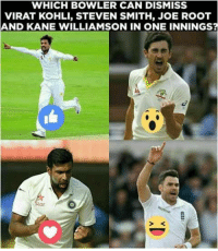 Memes, 🤖, and Kane: WHICH BOWLER CAN DISMISS  VIRAT KOHLI, STEVEN SMITH, JOE ROOT  AND KANE WILLIAMSON IN ONE INNINGS?  > K React =D   By: LCS