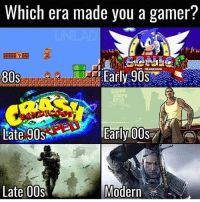 ?: Which era made you a gamer?  THE HEDGEHOG  Early 90s  80s  Early OOSA  Late 90s  Late 00s  Modern ?