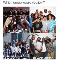 Dope, Friends, and Memes: Which group would you join?  ODD FUTUR  OP.TAL  BROCKHAMPTON BLACK HIP Would be dope to be in any of these ➡️ TAG 5 FRIENDS ➡️ TURN ON POST NOTIFICATIONS
