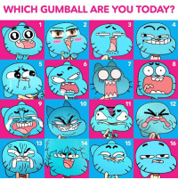 Which Gumball is your #WednesdayMood? 😍😯😖: WHICH GUMBALL ARE YOU TODAY?  10  11  12  13  15  16 Which Gumball is your #WednesdayMood? 😍😯😖