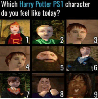 funny harry potter: Which Harry Potter PS1 character  do you feel like today?  R' 1  4  .6