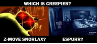 Cast your vote...: WHICH IS CREEPIER?  ESPURR?  Z-MOVE SNORLAX? Cast your vote...