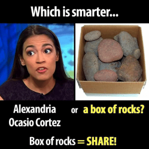 This is an easy one...  There Is PANIC In The Diabetes Industry! Big Pharma executives can't believe their eyes. SEE WHY CLICK HERE ►► http://u-read.org/no-diabetes: Which is smarter...  Alexandria  Ocasio Cortez  or a box of rocks?  Box of rocks  SHARE! This is an easy one...  There Is PANIC In The Diabetes Industry! Big Pharma executives can't believe their eyes. SEE WHY CLICK HERE ►► http://u-read.org/no-diabetes