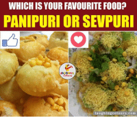 An 'Yummylicious' Battle.. ;): WHICH IS YOUR FAVOURITE FOOD?  PANIPURI OR SEVPURI  laughing colo urs co m An 'Yummylicious' Battle.. ;)