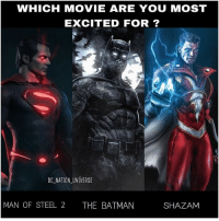 Batman, Complex, and Fml: WHICH MOVIE ARE YOU MOST  EXCITED FOR ?  DC NATION UNIVERSE  MAN OF STEEL 2  THE BATMAN  SHAZAM Which one ? For me it's SHAZAM all day everyday I'll replace the Shazam film for the flash film or even that batman tbh , he's such a complex and intriguing character I want them to explore his background and history maybe a trilogy, and yeah just imagine Shazam's power and abilities with today's technology on screen fml. I love this and Lois will play a big role in JL trust me ! credit :@worldofmera dc dccomics dceu dcu dcrebirth dcnation dcextendeduniverse batman superman manofsteel thedarkknight wonderwoman justiceleague cyborg aquaman martianmanhunter greenlantern theflash greenarrow suicidesquad thejoker harleyquinn comics injusticegodsamongus