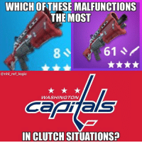 Logic, Memes, and National Hockey League (NHL): WHICH OFTHESE MALFUNCTIONS  THE MOST  @nhl_ref_logic  WASHINGTON  IN CLUTCH SITUATIONS? 13 damage headshots woohoo