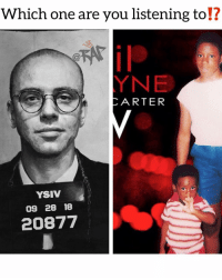 Friends, Memes, and 🤖: Which one are you listening to!?  12  CARTER  YSIV  09 28 18  20877 Comment ⬇️ Follow @bars for more ➡️ DM 5 FRIENDS