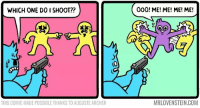 Archer, Irl, and Me IRL: WHICH ONE DO I SHOOT??  000! ME! ME! ME! ME!  背  THIS COMIC MADE POSSIBLE THANKS TO AUGUSTE ARCHER  MRLOVENSTEIN.COM Me irl
