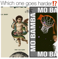Friends, Memes, and Baby: Which one goes harder!?  MO B  LIL BABY  DRIP TOO HARD  MO B Which one you slaps the hardest 👋⁉️ Follow @bars for more ➡️ DM 5 FRIENDS