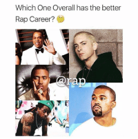 No disrespect , but it's 100% not @nas what do my rapsavages and rapstars think ? 🤔 comment ⬇️ ➡️ TAG 5 FRIENDS ➡️ TURN ON POST NOTIFICATIONS: Which One Overall has the better  Rap Career?  ra No disrespect , but it's 100% not @nas what do my rapsavages and rapstars think ? 🤔 comment ⬇️ ➡️ TAG 5 FRIENDS ➡️ TURN ON POST NOTIFICATIONS