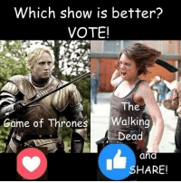 #TheWalkingDead fans, either way, please VOTE today. :) (y)  Photo credit: Elliot Van Orman Productions: Which show is better?  VOTEI  The  Game of Thrones Walking  ead  an  HARE! #TheWalkingDead fans, either way, please VOTE today. :) (y)  Photo credit: Elliot Van Orman Productions