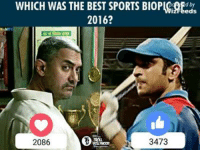 Which was the best sports biopic of 2016?: WHICH WAS THE BEST SPORTS BIOPICRtd  2016?  3473  2086 Which was the best sports biopic of 2016?