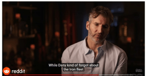 This becoming a huge meme is the best way to express our discontent. Thank you Reddit: While Dany kind of forgot about  the Iron fleet  THRONES  reddit This becoming a huge meme is the best way to express our discontent. Thank you Reddit
